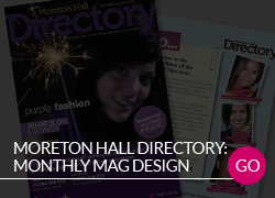 Moreton Hall Directory Monthly magazine production